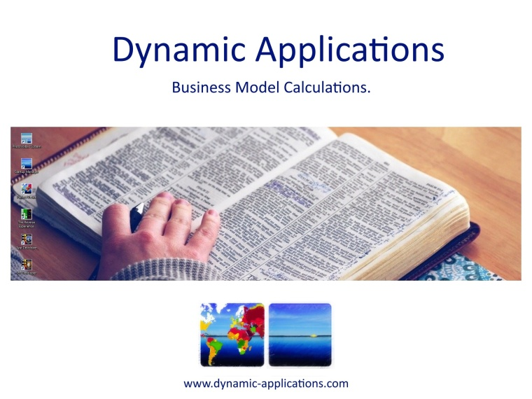 Dynamic Applications. Business Model Calculations.