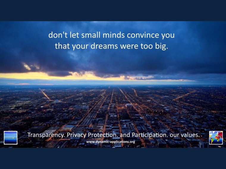 don't let small minds convince you that your dreams were too big.