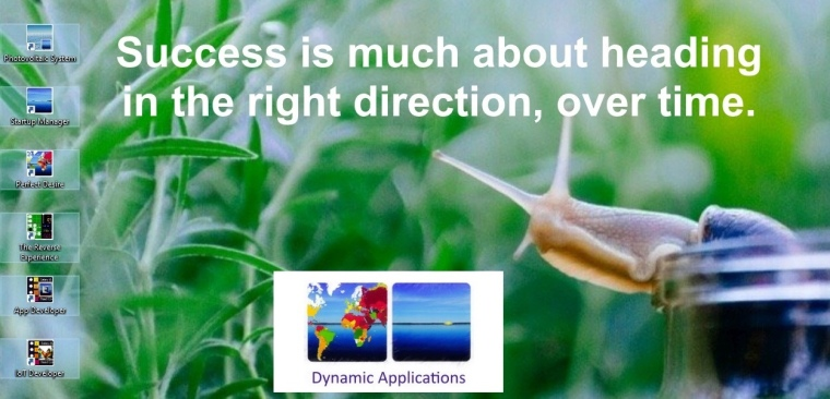 Dynamic Applications. Success is much about heading in the right direction, over time.